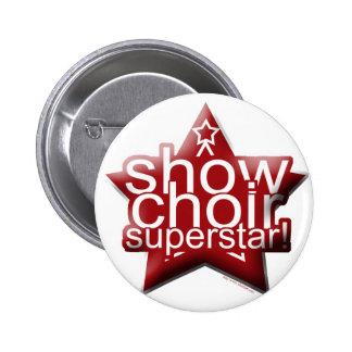 Show Choir Superstar! 6 Cm Round Badge
