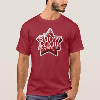 Show Choir Superstar! T-Shirt