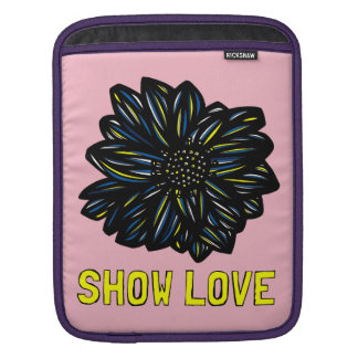 """Show Love"" Ipad Soft Case Sleeve For iPads"