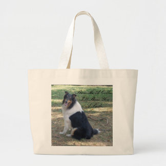 Show Me A Collie I ll Show You a Smile Bags
