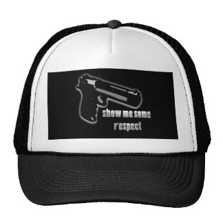 Show Me Some Respect Trucker Hats