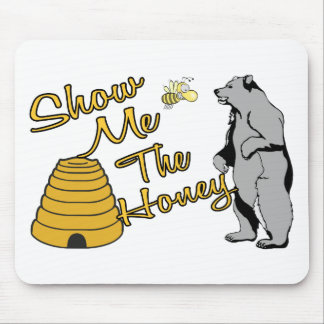 Show Me The Honey Mouse Mat