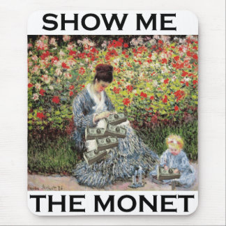 Show Me The Monet Mouse Pad