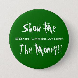 Show Me The Money Button