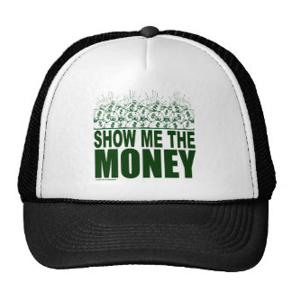 SHOW ME THE MONEY T-SHIRTS AND GIFTS CAP