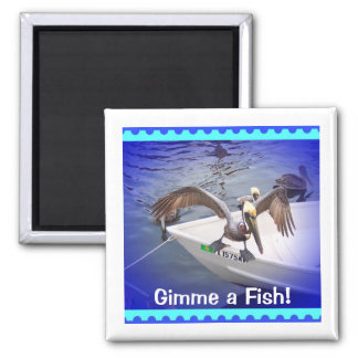 Show Me Your Fishy! Square Magnet