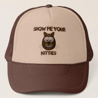 Show Me Your Kitties Trucker Hat