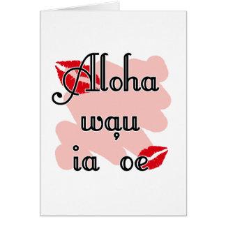 Show someone how much you love them - Aloha wau ia Note Card