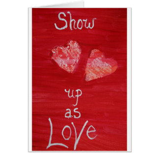 show up as love note card