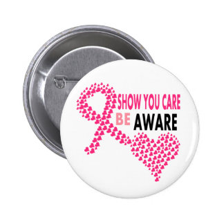 Show You Care Be Aware Breast Cancer Awareness 6 Cm Round Badge