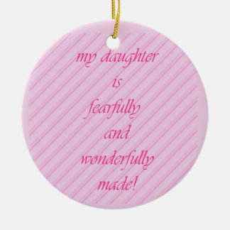 Show your daughter some love! round ceramic decoration