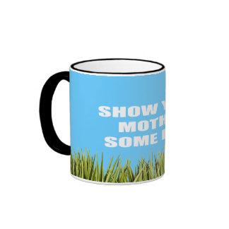 Show your mother some love ringer mug