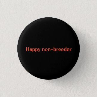 Show your non-parent status! 3 cm round badge