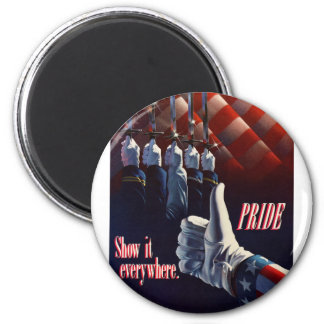 SHOW YOUR PRIDE IN OUR MILITARY FRIDGE MAGNET