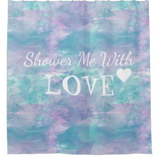 Shower me With Love, Watercolor Purple Text Design Shower Curtain