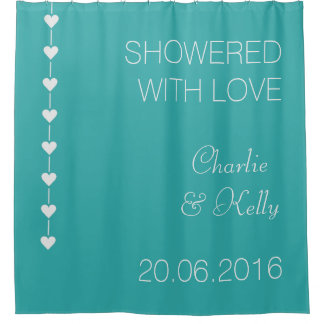 SHOWERED WITH LOVE custom text & color Shower Curtain