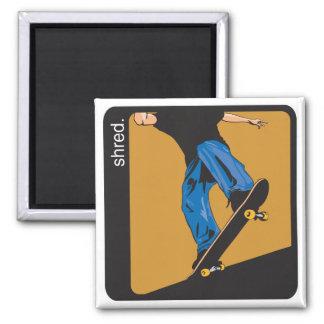 Shred Skateboarding Magnets