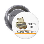 Shred the constitution 6 cm round badge