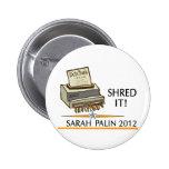 Shred the constitution 6 cm round badge