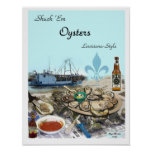 Shuck Em Oysters Posters