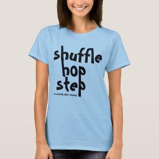 shuffle hop step Tapper shirt