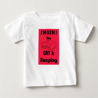 SHUSH! The Cat Is Sleeping Baby T-Shirt