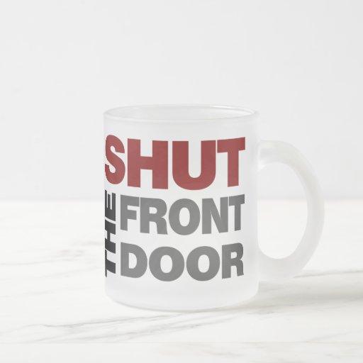 Shut the front door zazzle for 1 2 shut the door