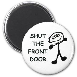 Shut The Front Door Cartoon 6 Cm Round Magnet