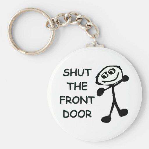 Shut The Front Door Cartoon Key Chain