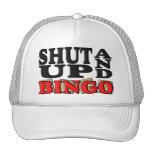 """""""SHUT UP AND BINGO"""" CAP"""