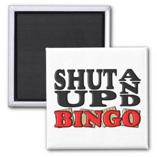 """""""SHUT UP AND BINGO"""" FRIDGE MAGNET"""