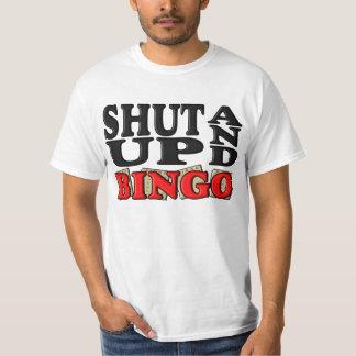 """""""SHUT UP AND BINGO"""" T-Shirt"""