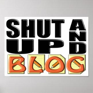 SHUT UP AND BLOG PRINT