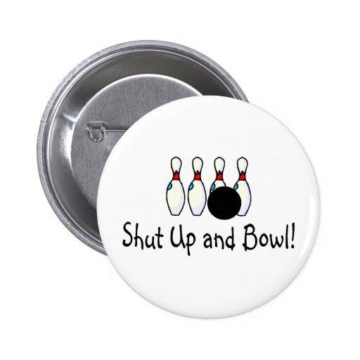 Shut Up and Bowl 2 Pin