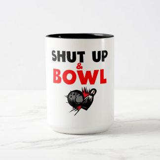 Shut Up And Bowl Mug