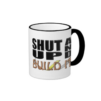 SHUT UP AND BUILD IT (Construction) Ringer Mug