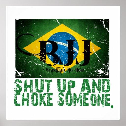 Shut Up and Choke Someone BJJ Poster