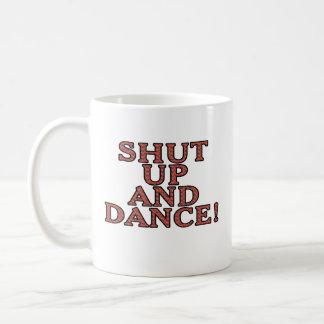 Shut up and dance! basic white mug