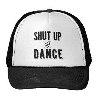 """Shut Up and Dance"" Trucker Hat"