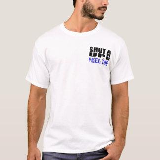 SHUT UP AND FEEL ME (TSA Hands) T-Shirt