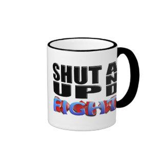 SHUT UP AND FIGHT MUG