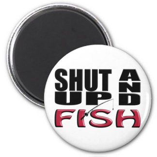SHUT UP AND FISH MAGNETS