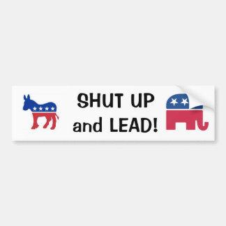 Shut Up and Lead! Bumper Sticker