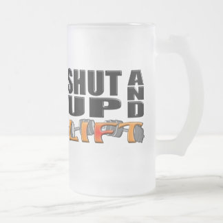 SHUT UP AND LIFT (Bar-Bell) Frosted Glass Mug