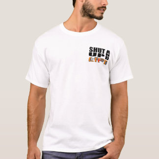 SHUT UP AND LIFT (Bar-Bell) T-Shirt