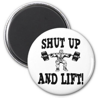 Shut Up And Lift Weightlifting 6 Cm Round Magnet