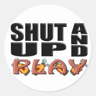 SHUT UP AND PLAY (Golf) Round Sticker