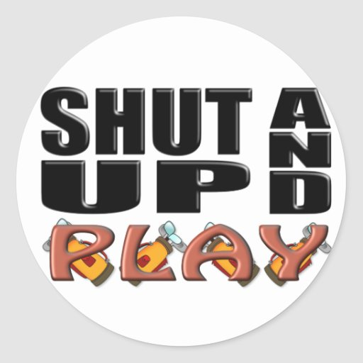 SHUT UP AND PLAY (Golf) Stickers