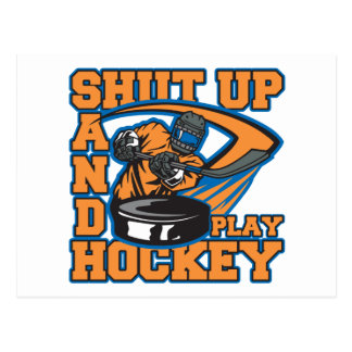 Shut Up and Play Hockey Postcard
