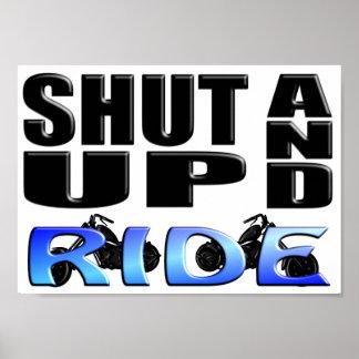 SHUT UP AND RIDE PRINT